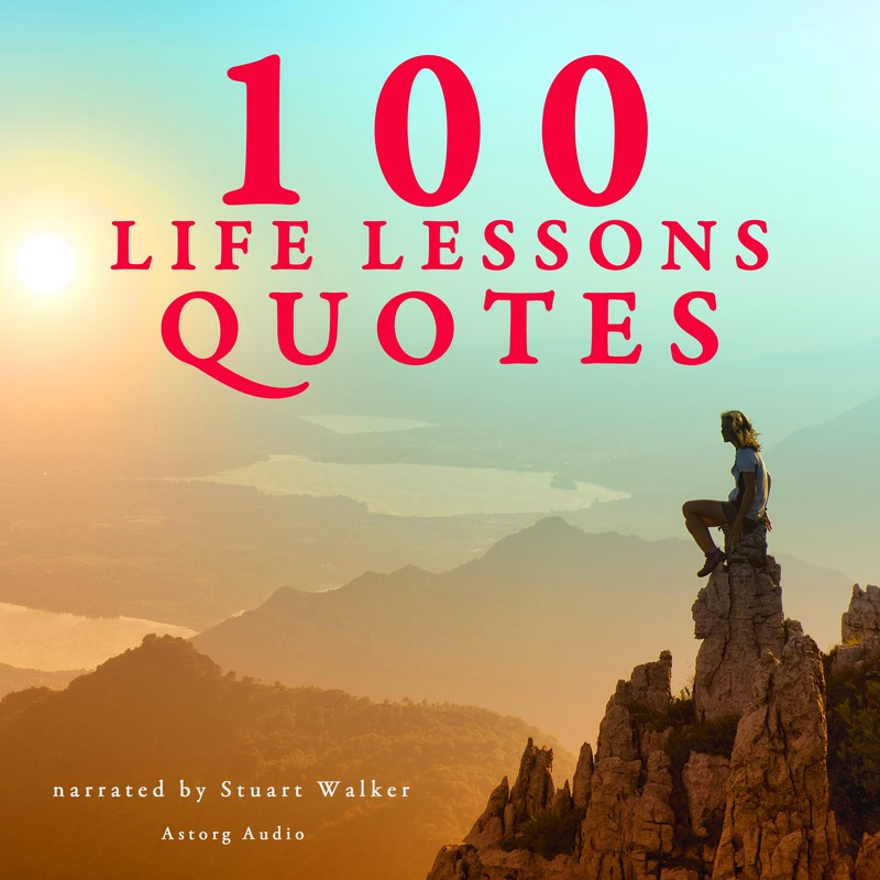 60 Life Lesson Quotes Audiobook Astorg Audio Awesome Audio Quotes About Life